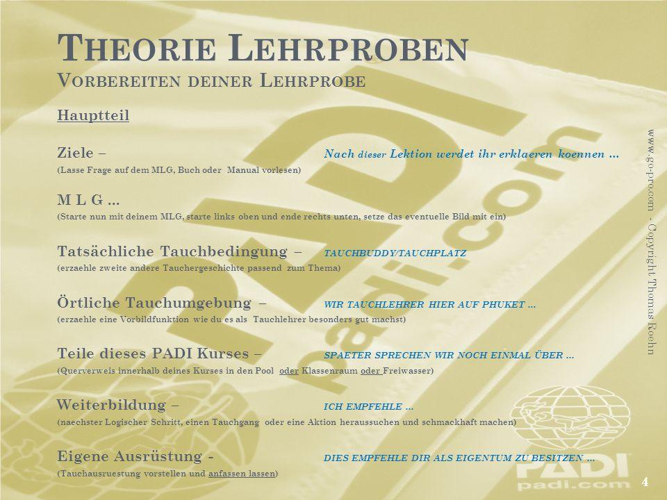 T HEORIE L EHRPROBEN V ORBEREITEN DEINER L EHRPROBE Hauptteil Ziele – Nach dieser Lektion werdet ihr erklaeren koennen... (Lasse Frage auf dem MLG, Bu