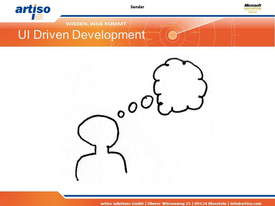 artiso solutions GmbH | Oberer Wiesenweg 25 | 89134 Blaustein | info@artiso.com UI Driven Development Sender