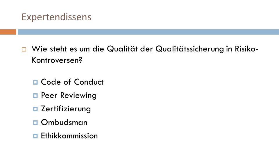Wie steht es um die Qualität der Qualitätssicherung in Risiko- Kontroversen.