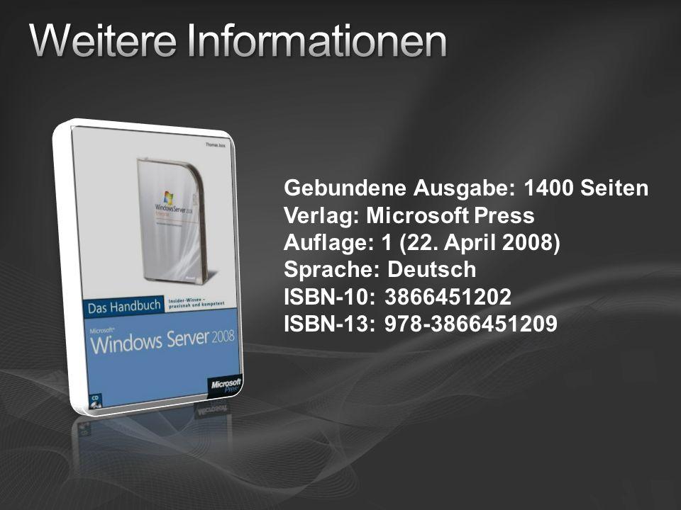 Gebundene Ausgabe: 1400 Seiten Verlag: Microsoft Press Auflage: 1 (22. April 2008) Sprache: Deutsch ISBN-10: 3866451202 ISBN-13: 978-3866451209