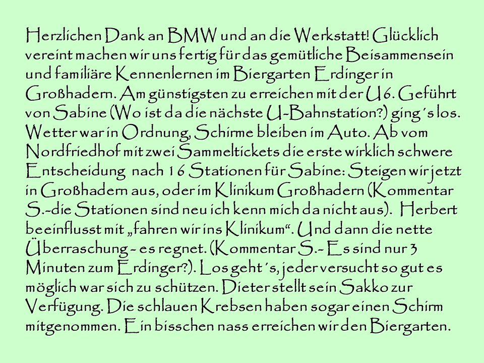 Herzlichen Dank an BMW und an die Werkstatt.
