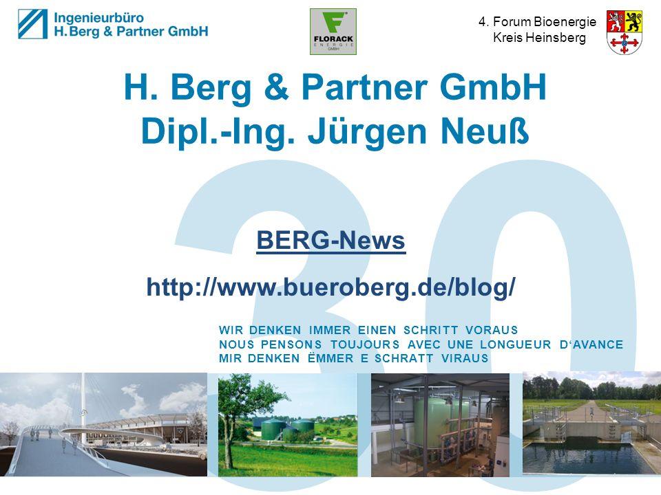 4. Forum Bioenergie Kreis Heinsberg 30 WIR DENKEN IMMER EINEN SCHRITT VORAUS NOUS PENSONS TOUJOURS AVEC UNE LONGUEUR DAVANCE MIR DENKEN ËMMER E SCHRAT