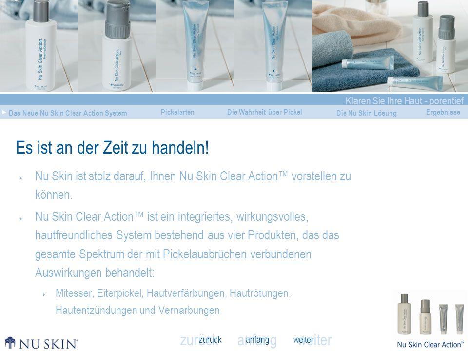 anfang Klären Sie Ihre Haut - porentief Das Neue Nu Skin Clear Action System Die Wahrheit über Pickel Die Nu Skin Lösung Ergebnisse zurück weiter Pickelarten Nu Skin Clear Action Toner Inhalt: 150ml Best-Nr.: 97110387
