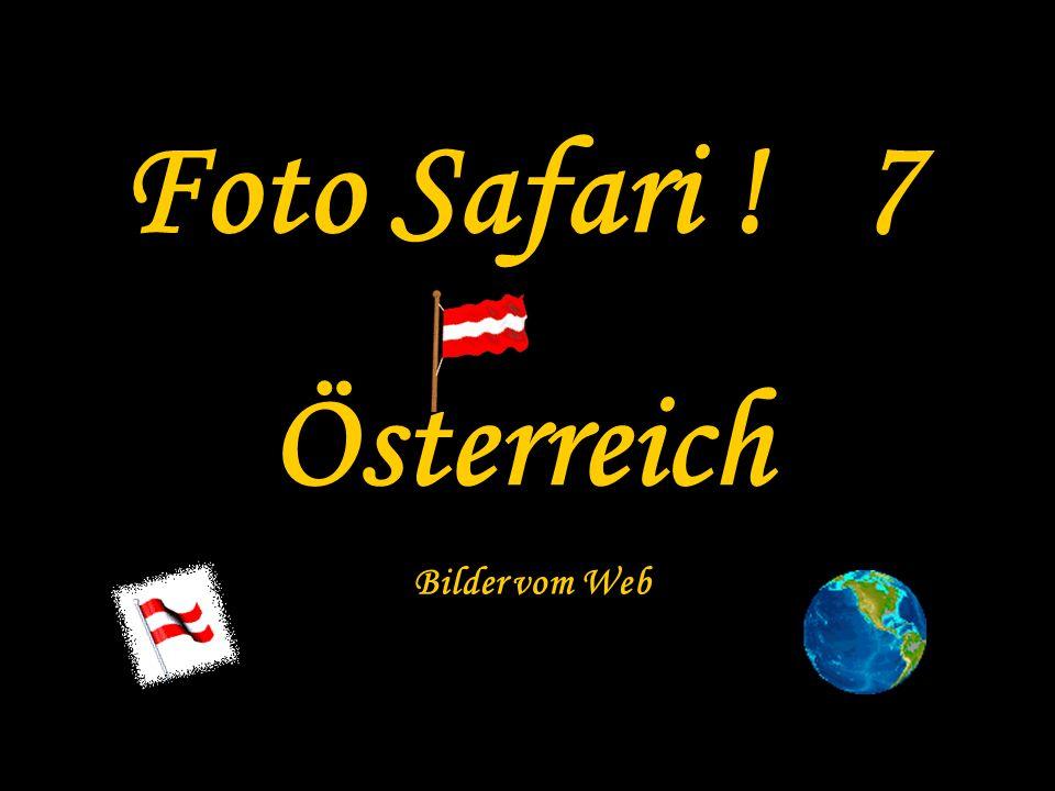 Foto Safari ! 7 Österreich Bilder vom Web
