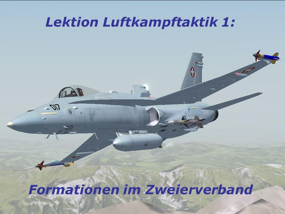 Luftkampftaktik Lektion Luftkampftaktik 1: Formationen im Zweierverband