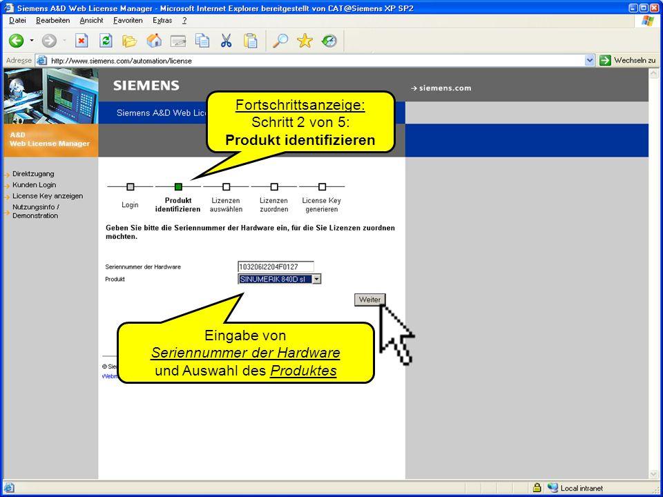 Automation and Drives SINUMERIK solution line © SIEMENS AG 2005Lizenzierung bei SINUMERIK solution line August 2005 Seite 5 Fortschrittsanzeige: Schritt 3 von 5: Lizenzen auswählen Anzeige der auf dem gewählten Lieferschein noch nicht zugeordneten Lizenzen.