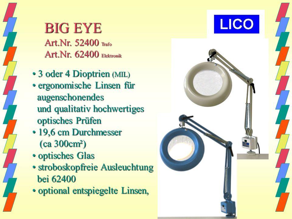 BIG EYE2, A5-300 Art.Nr. 72400 3 Dioptrien, entspricht MIL 3 Dioptrien, entspricht MIL ergonomische Linsen für ergonomische Linsen für augenschonendes