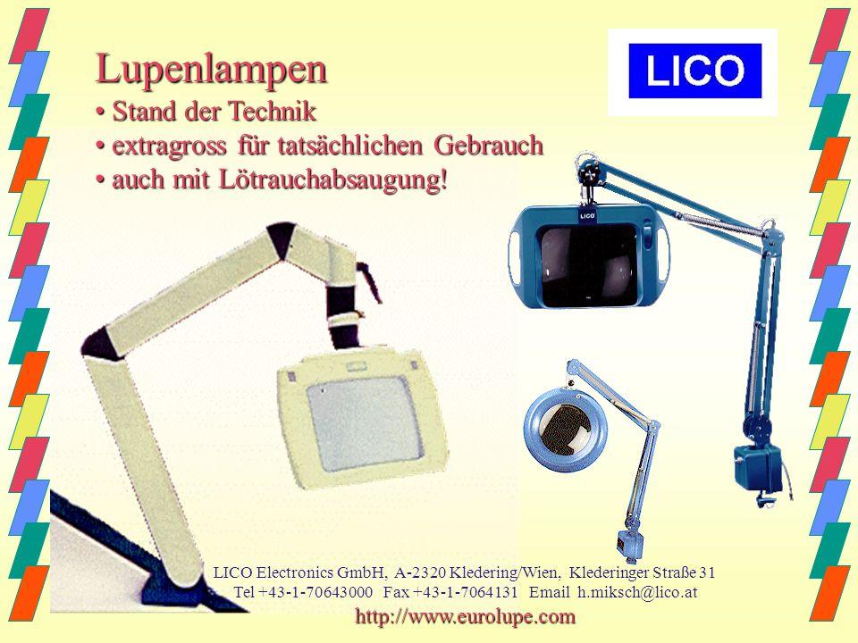 Reparierbarkeit selbst unsere Lampen von 1988 sind zu 100% reparierbar selbst unsere Lampen von 1988 sind zu 100% reparierbar LICO-Lupenlampen haben e