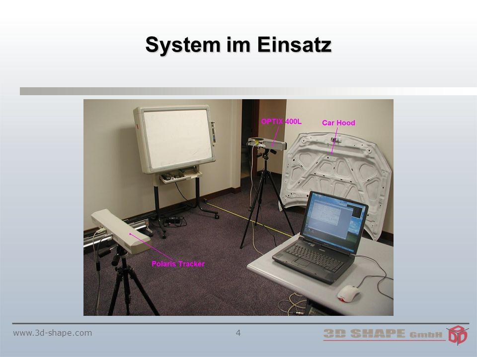www.3d-shape.com4 System im Einsatz