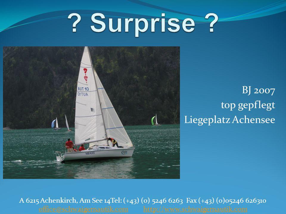 BJ 2007 top gepflegt Liegeplatz Achensee A 6215 Achenkirch, Am See 14Tel: (+43) (0) 5246 6263 Fax (+43) (0)05246 626310 office@schwaigernautik.com htt