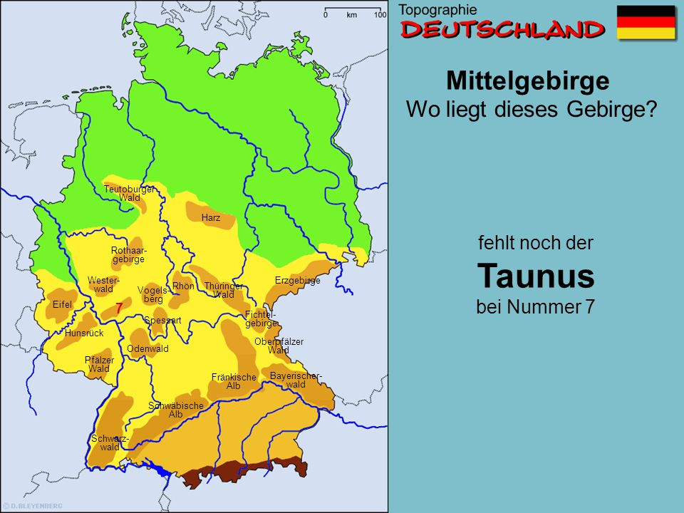 Mittelgebirge 7 16 Wo liegt dieses Gebirge? Schwäbische Alb Wester- wald Erzgebirge Pfälzer Wald Eifel Oberpfälzer Wald Odenwald Fichtel- gebirge Rhön