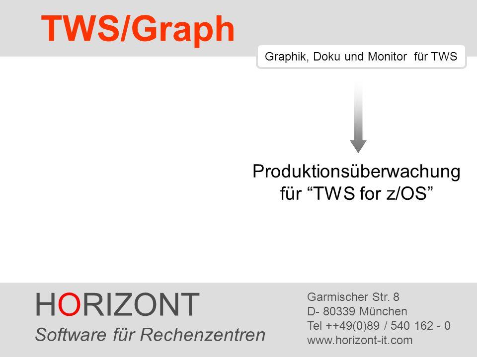 HORIZONT 2 TWS/Graph Zu dieser Präsentation Diese Präsentation ersetzt nicht die TWS/Graph Handbücher Bitte lesen Sie das TWS/Graph PC Benutzerhandbuch opmddoce.pdf Es wird der Begriff OPC anstelle von TWS for z/OS verwendet Diese Präsentation ist eine kurze Einführung in die Anwendung des TWS/Graph Status Monitor.