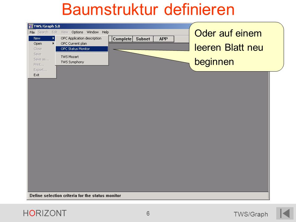 HORIZONT 6 TWS/Graph Baumstruktur definieren Oder auf einem leeren Blatt neu beginnen