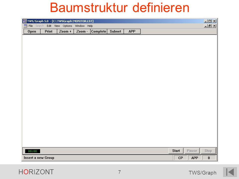 HORIZONT 7 TWS/Graph Baumstruktur definieren