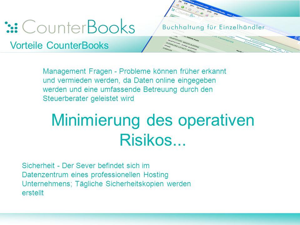 Management Fragen - Probleme können früher erkannt und vermieden werden, da Daten online eingegeben werden und eine umfassende Betreuung durch den Steuerberater geleistet wird Minimierung des operativen Risikos...