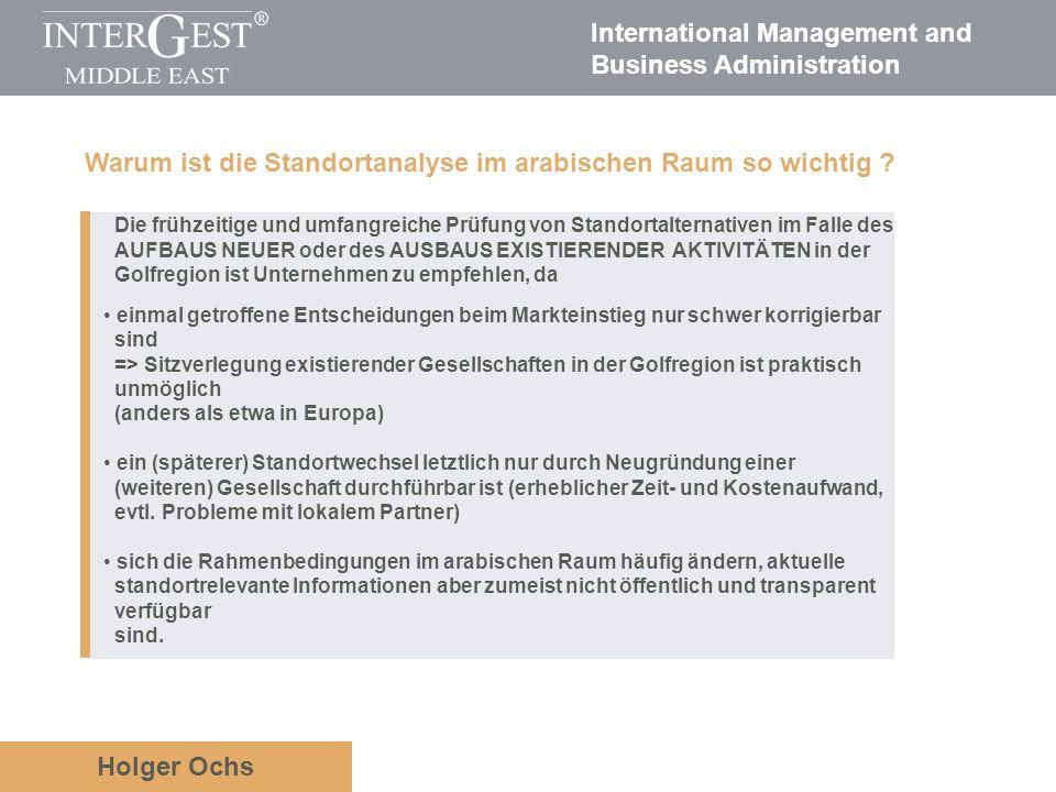 International Management and Business Administration Holger Ochs Die frühzeitige und umfangreiche Prüfung von Standortalternativen im Falle des AUFBAU