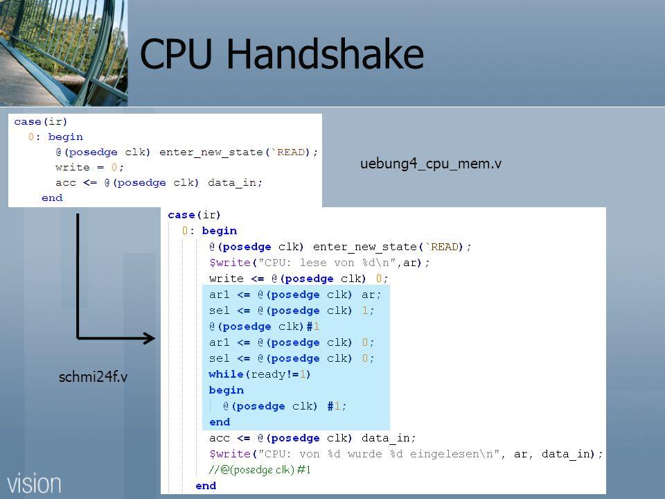 CPU Handshake uebung4_cpu_mem.v schmi24f.v