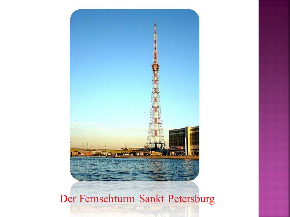 Der Fernsehturm Sankt Petersburg