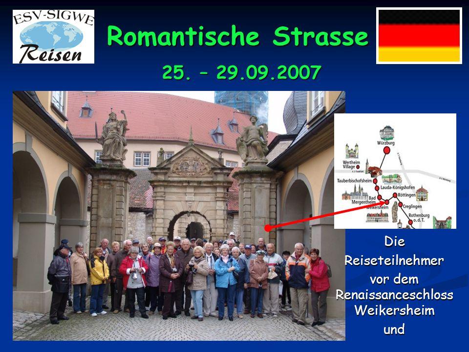 Romantische Strasse 25. – 29.09.2007 vor der spätgotischen Stadtkirche in Weikersheim. Weikersheim.