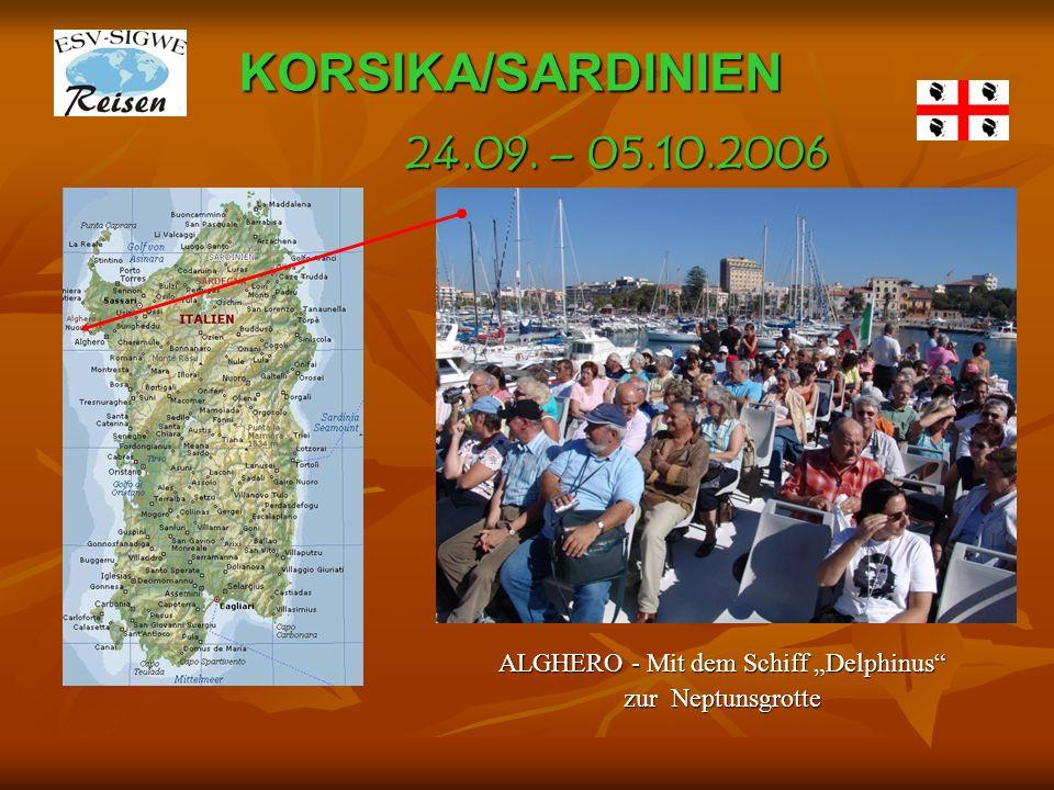 KORSIKA/SARDINIEN ALGHERO - Mit dem Schiff Delphinus zur Neptunsgrotte 24.09. – 05.10.2006