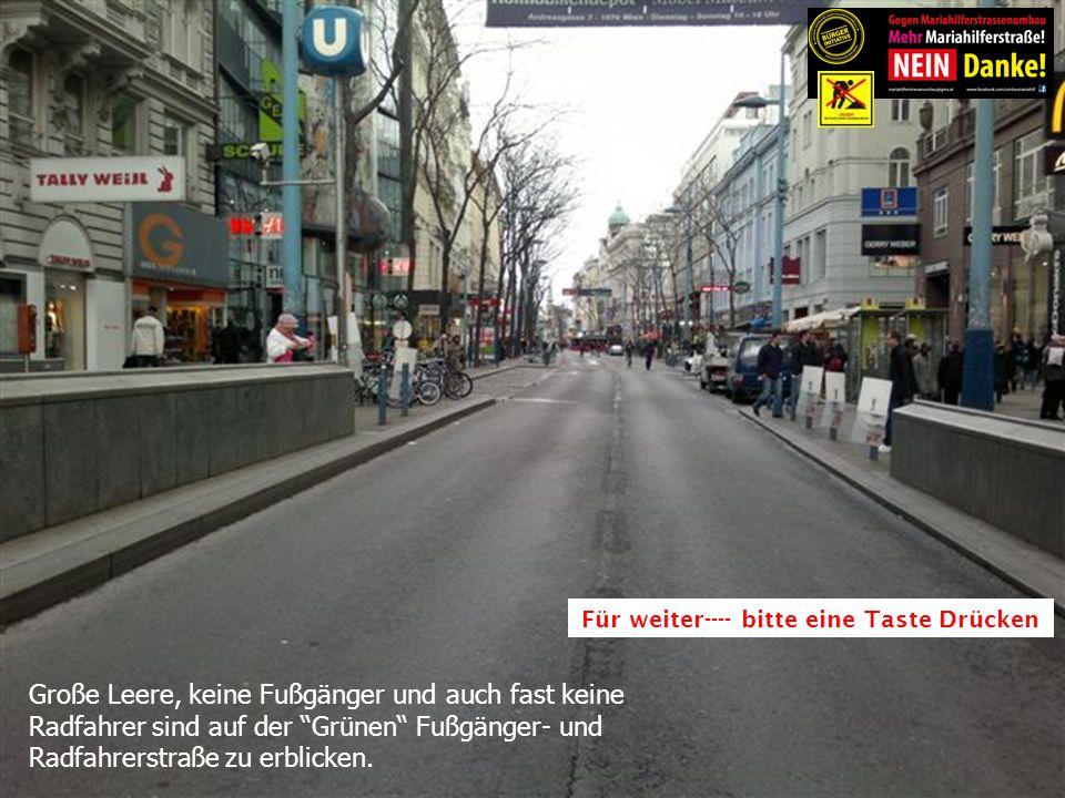 Große Leere, keine Fußgänger und auch fast keine Radfahrer sind auf der Grünen Fußgänger- und Radfahrerstraße zu erblicken.