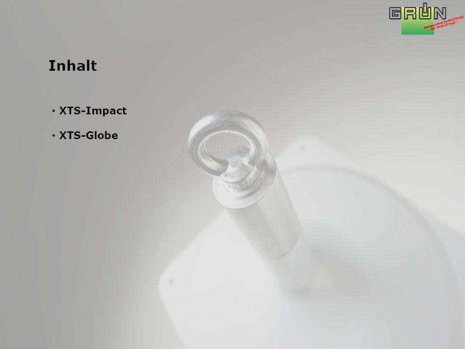 Inhalt XTS-Impact XTS-Globe