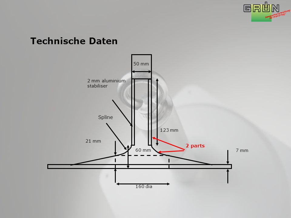 7 mm 160 dia 60 mm Spline 2 mm aluminium stabiliser 123 mm 21 mm 2 parts 50 mm Technische Daten