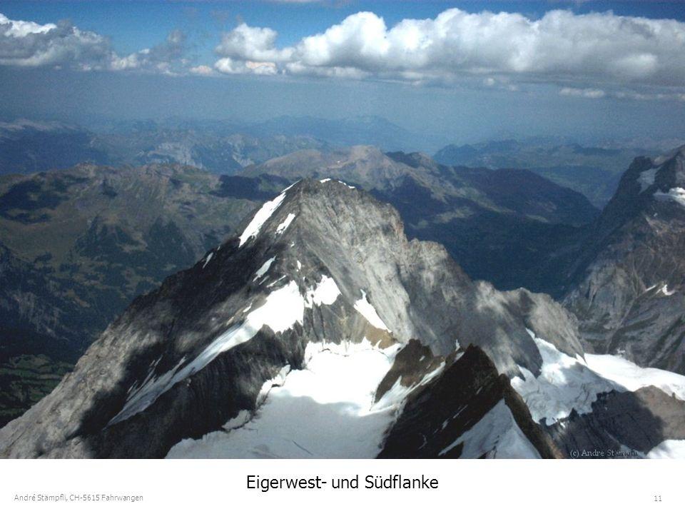 11 André Stämpfli, CH-5615 Fahrwangen Eigerwest- und Südflanke