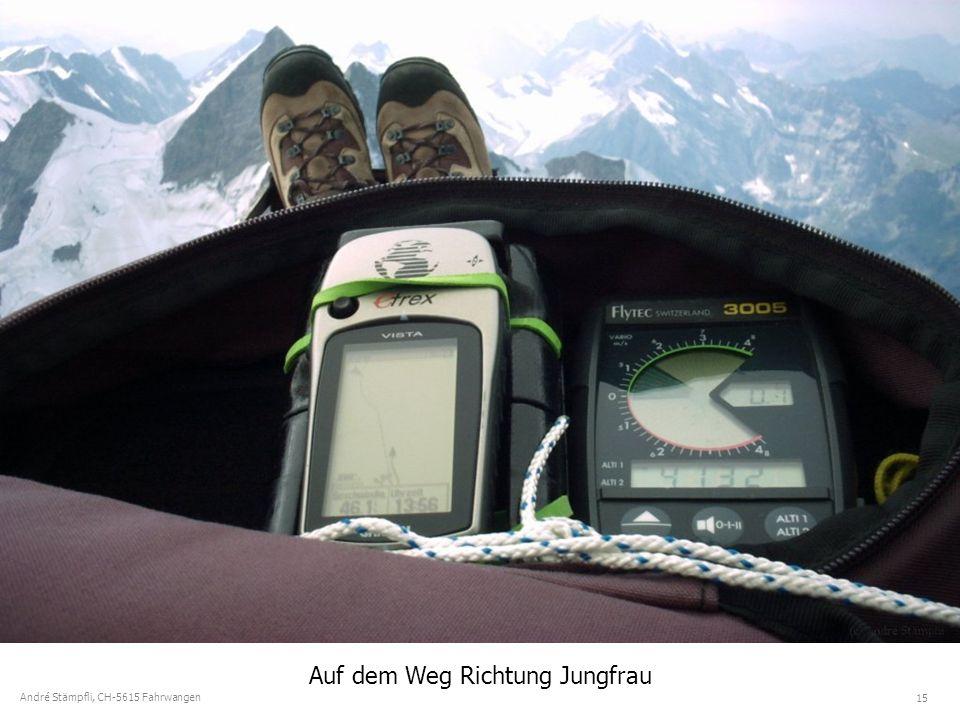 15 André Stämpfli, CH-5615 Fahrwangen Auf dem Weg Richtung Jungfrau