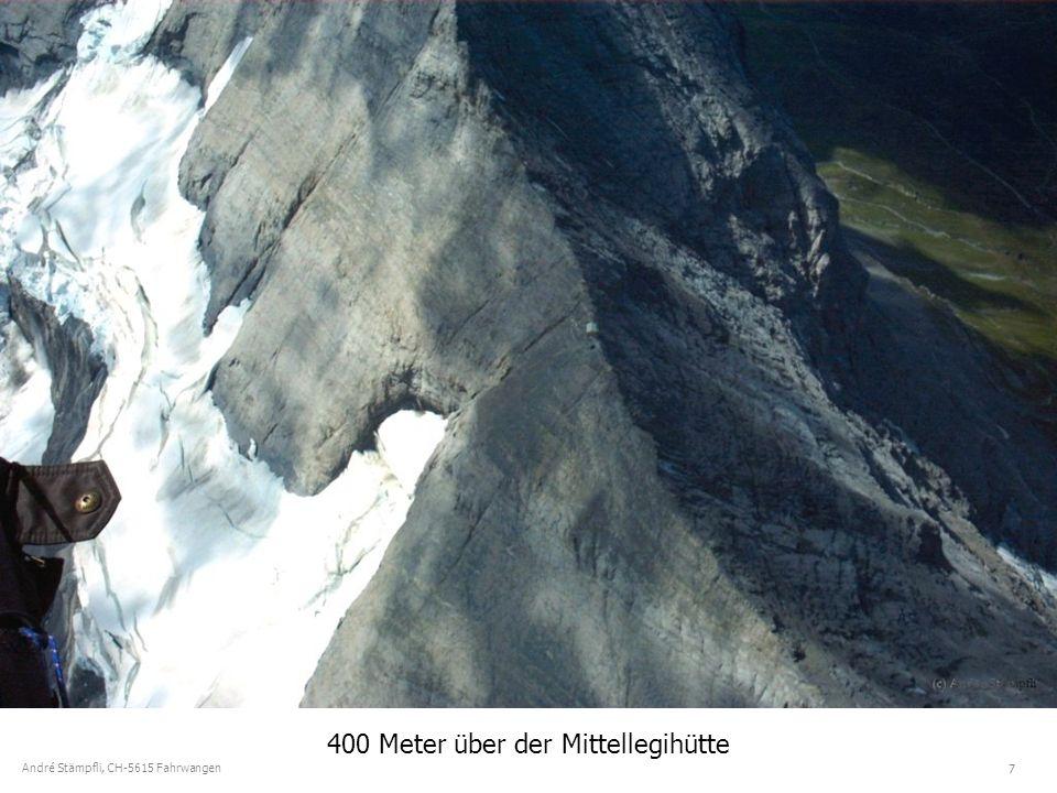 7 André Stämpfli, CH-5615 Fahrwangen 400 Meter über der Mittellegihütte