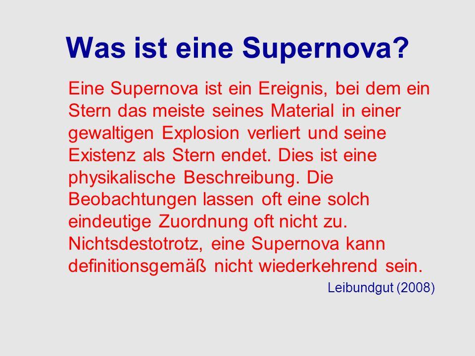 Was ist eine Supernova? Eine Supernova ist ein Ereignis, bei dem ein Stern das meiste seines Material in einer gewaltigen Explosion verliert und seine