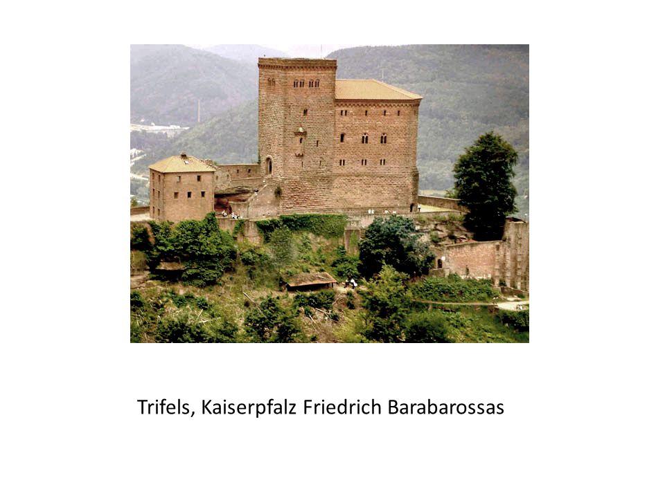 Trifels, Kaiserpfalz Friedrich Barabarossas