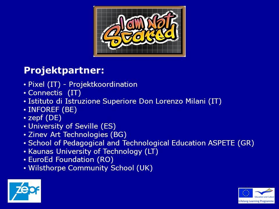Projektpartner: Pixel (IT) - Projektkoordination Connectis (IT) Istituto di Istruzione Superiore Don Lorenzo Milani (IT) INFOREF (BE) zepf (DE) Univer