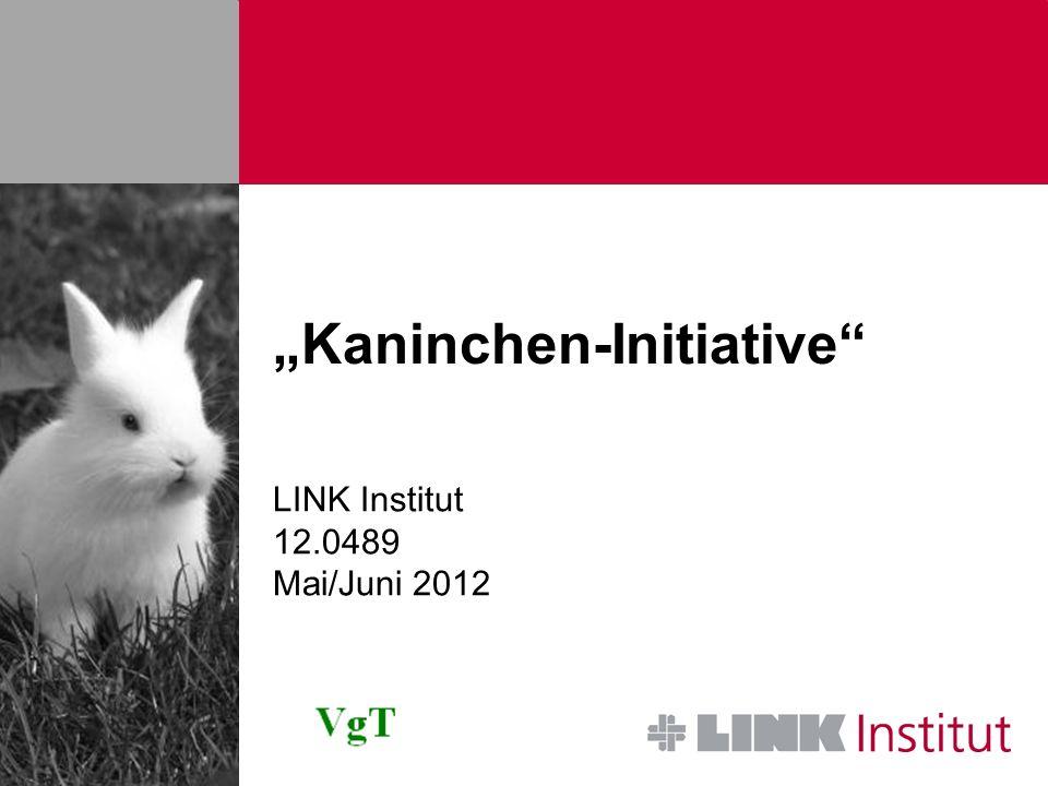 12.0489 Kaninchen-InitiativeSeite 2 Projektname: Kaninchen-Initiative Auftraggeber: VgT Schweiz - Verein gegen Tierfabriken Kontaktperson Auftraggeber: Dr.