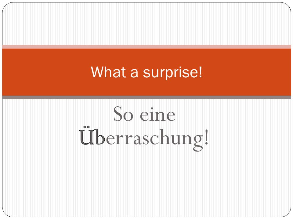 Das gibts doch nicht! I dont believe it. Thats impossible.