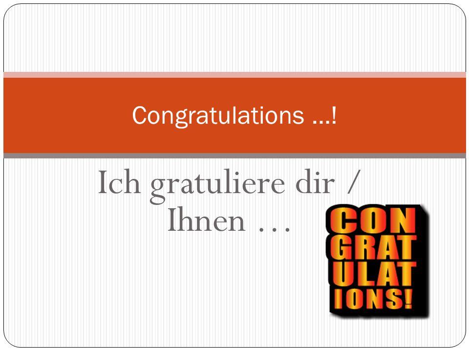 Herzlichen Glückwunsch (zum Geburtstag)! Congratulations (on your birthday)!