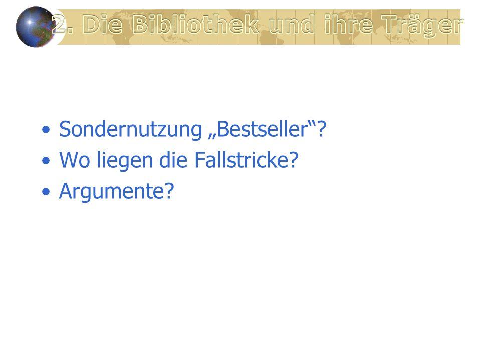 Sondernutzung Bestseller? Wo liegen die Fallstricke? Argumente?