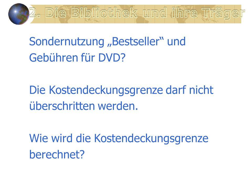 Sondernutzung Bestseller und Gebühren für DVD.