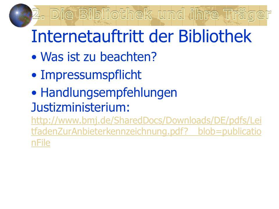 Internetauftritt der Bibliothek Was ist zu beachten.