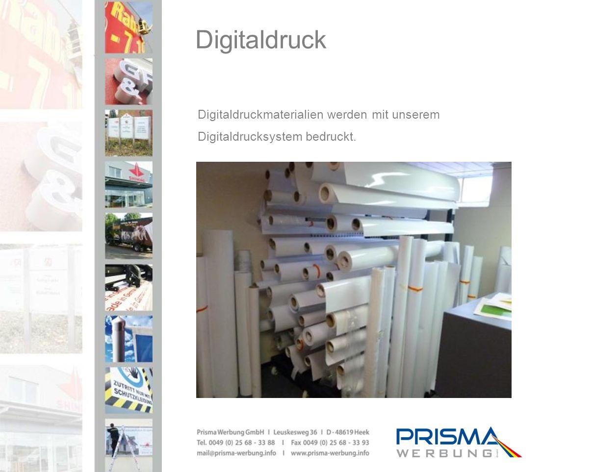 Digitaldruck Digitaldruckmaterialien werden mit unserem Digitaldrucksystem bedruckt.