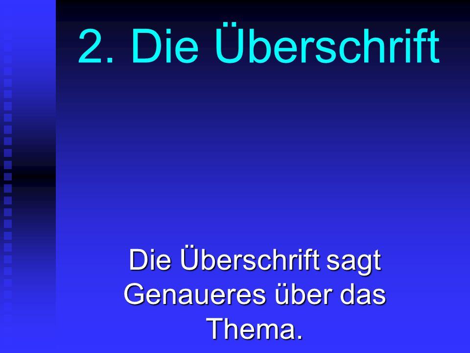 3.Absätze im Text Einleitung, Absätze und Zwischenüberschriften gliedern den Text.