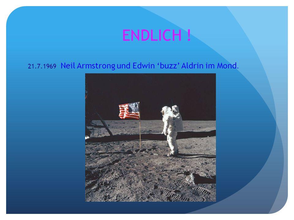 ENDLICH ! 21.7.1969 Neil Armstrong und Edwin buzz Aldrin im Mond.