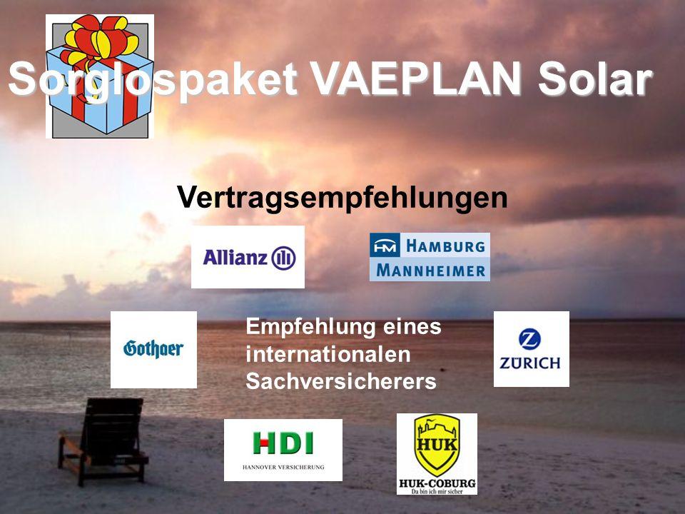 Sorglospaket VAEPLAN Solar Vertragsempfehlungen Empfehlung eines internationalen Sachversicherers