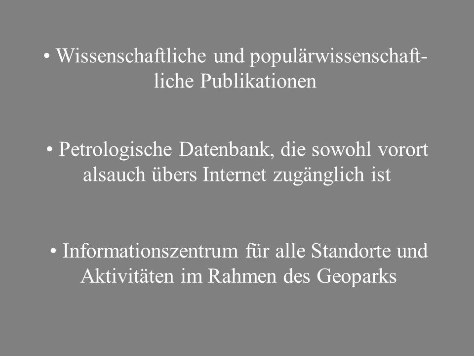 Informationszentrum für alle Standorte und Aktivitäten im Rahmen des Geoparks Petrologische Datenbank, die sowohl vorort alsauch übers Internet zugäng