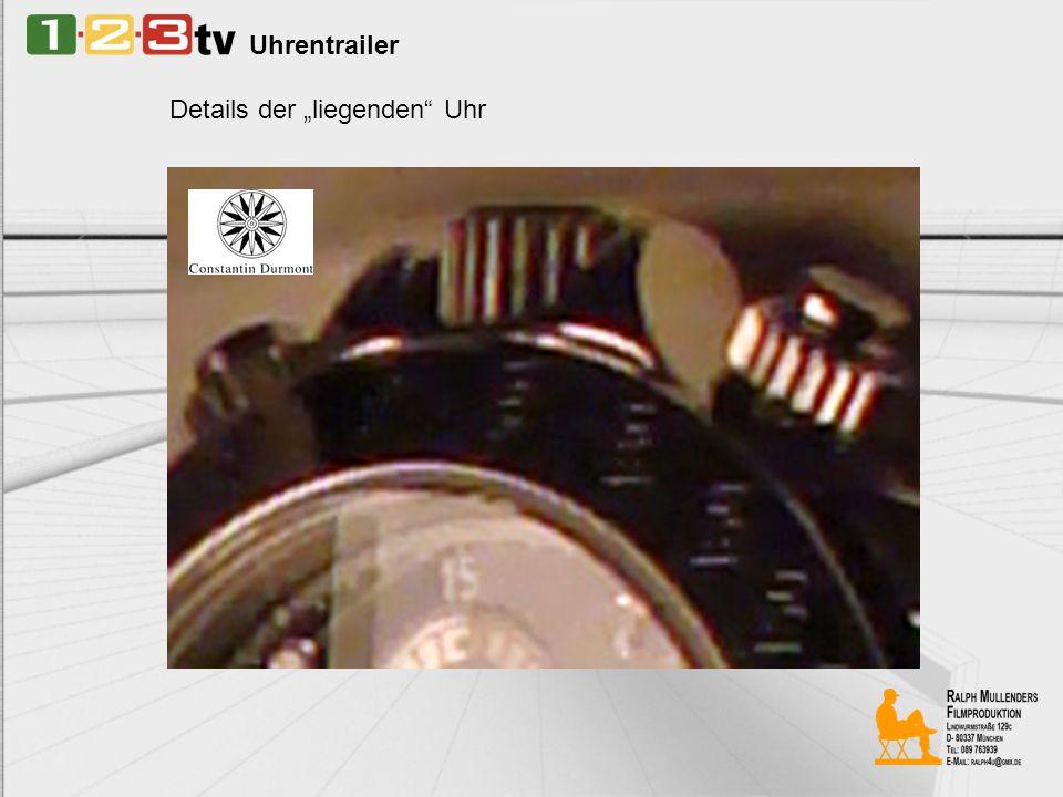 Uhrentrailer Details der liegenden Uhr