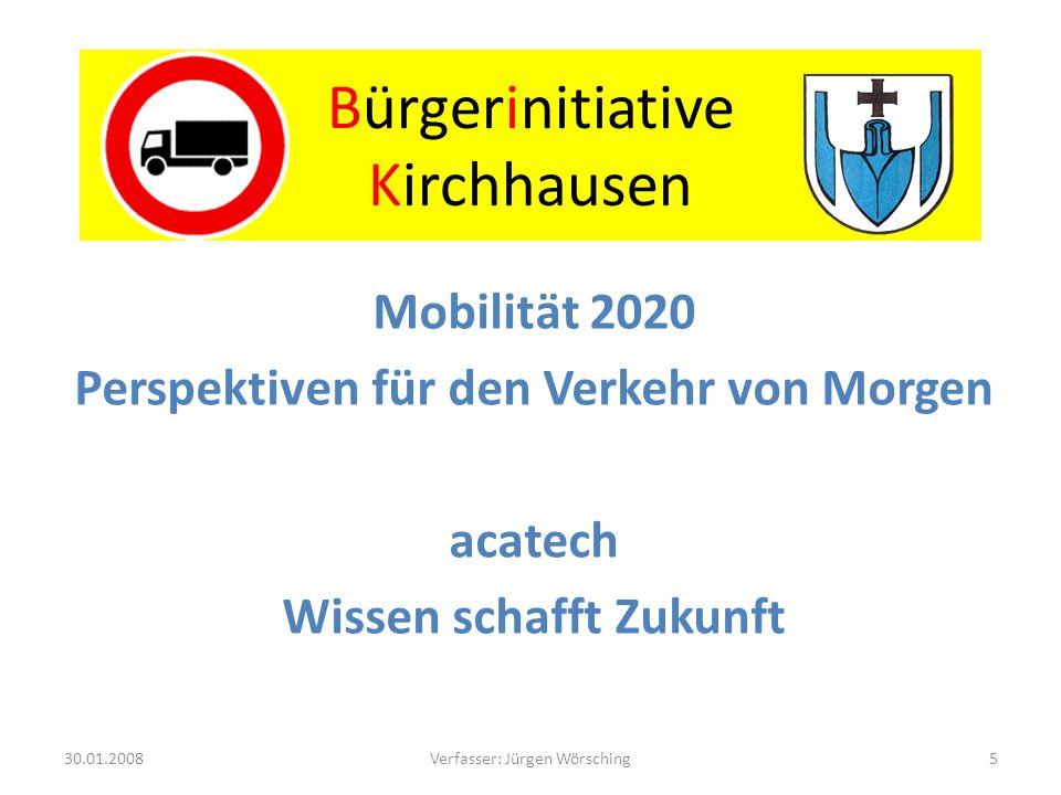 Bürgerinitiative Kirchhausen Auch wir in Kirchhausen sind Einwohner der Stadt Heilbronn 30.01.200826Verfasser: Jürgen Wörsching