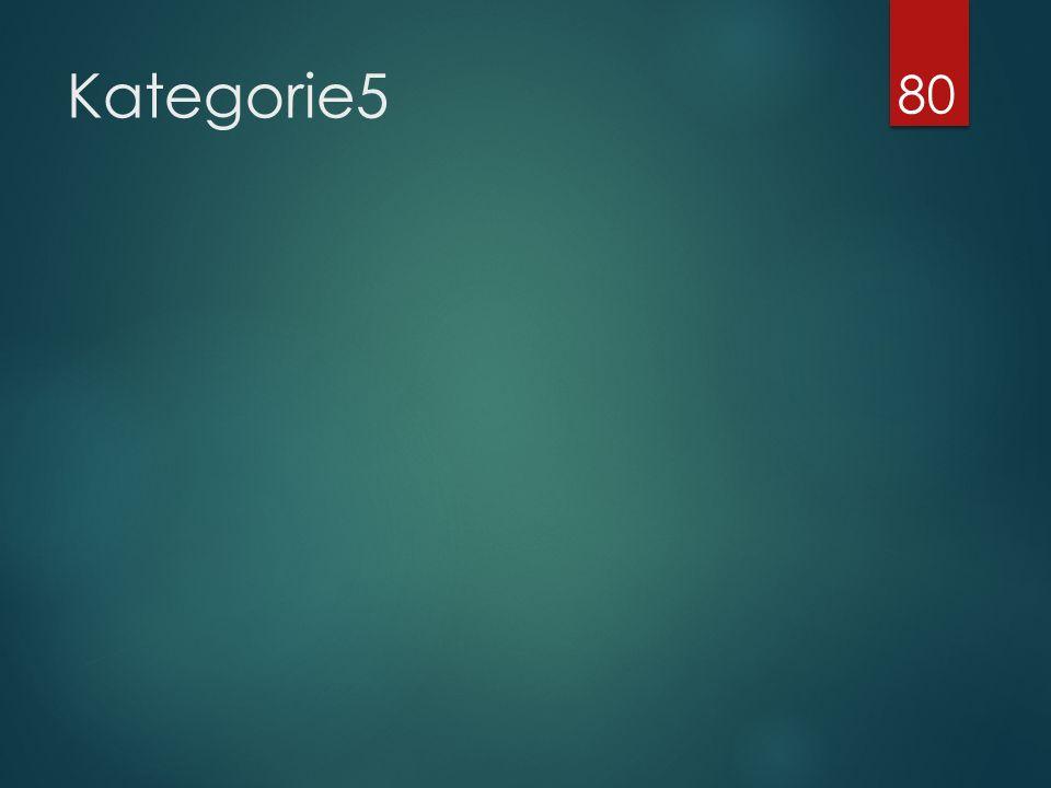 Kategorie5 80