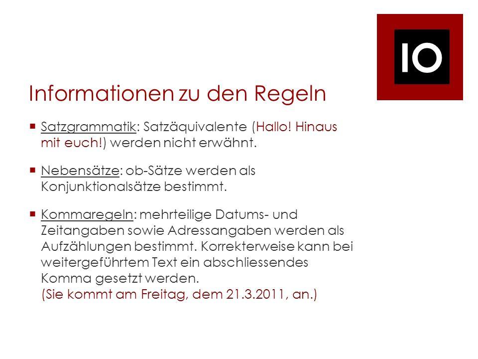 IO Informationen zu den Regeln Satzgrammatik: Satzäquivalente (Hallo.