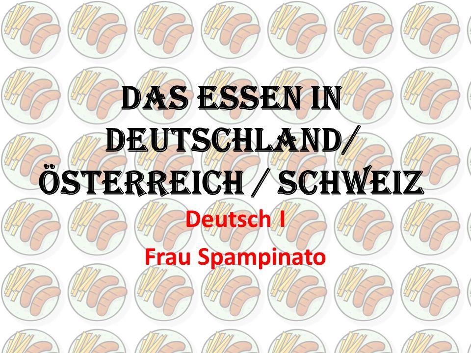 Das Essen in Deutschland/ Österreich / Schweiz Deutsch I Frau Spampinato