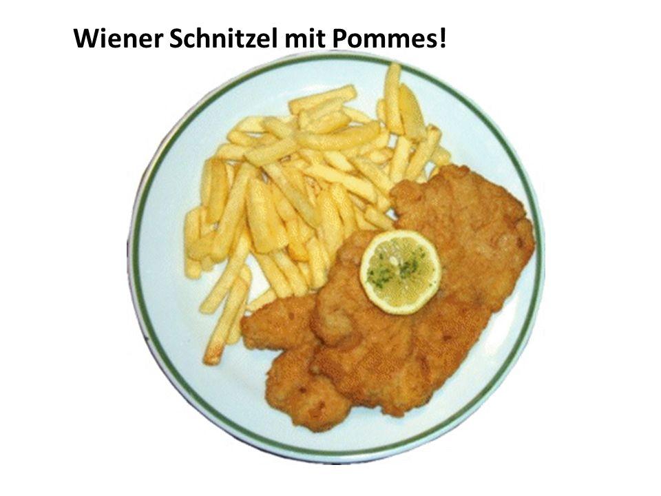 Wiener Schnitzel mit Pommes!